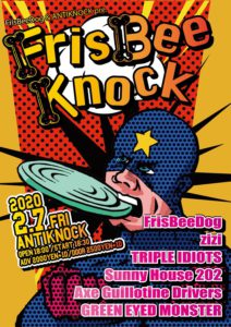 FrisBeeDog×新宿ANTIKNOCK FrisBeeKnock @ Shinjuku Antiknock | Shinjuku City | Tōkyō-to | Japan