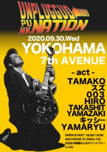 Unplugged Punk Nation @ Yokohama 7th Avenue | Yokohama | Kanagawa | Japan